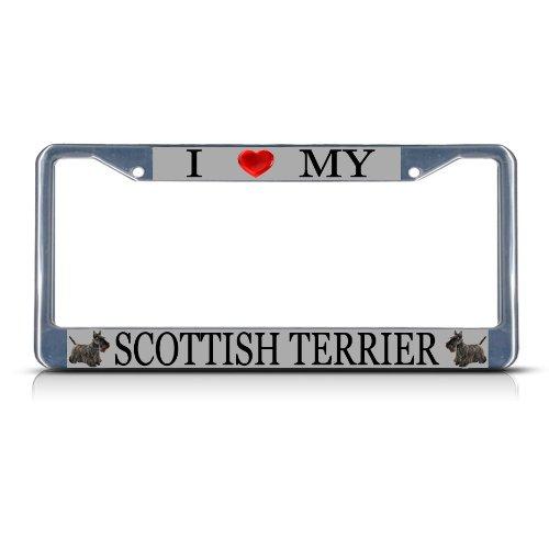 I LOVE MY SCOTTISH TERRIER DOG Heavy Duty Metal License Plate Frame Tag Border