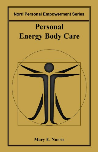 Personal Energy Body Care (Norrí Personal Empowerment Book 1)