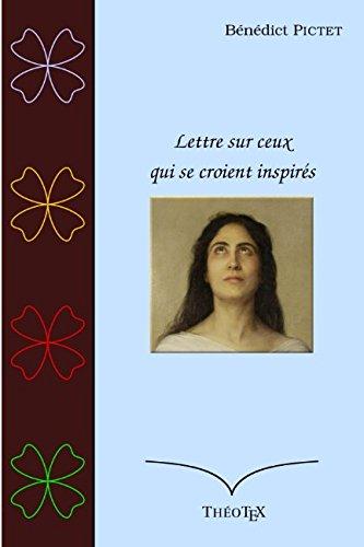 Lettre sur ceux qui se croient inspirés (French Edition)