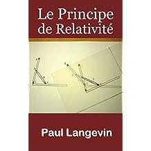 Le Principe de Relativité (French Edition)