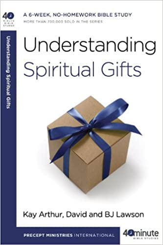 Amazon understanding spiritual gifts 40 minute bible studies amazon understanding spiritual gifts 40 minute bible studies kay arthur david lawson bj lawson reference negle Gallery