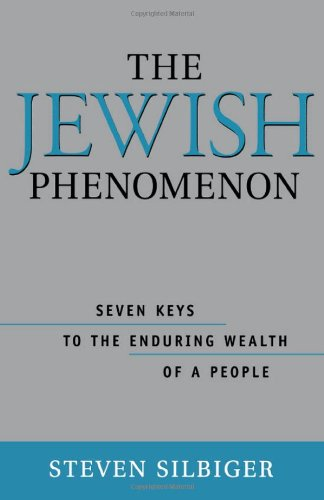 Download The Jewish Phenomenon: Seven Keys to the Enduring Wealth of a People pdf