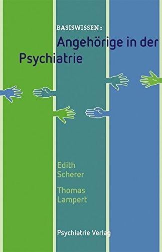 Angehörige in der Psychiatrie (Basiswissen, Band 35)