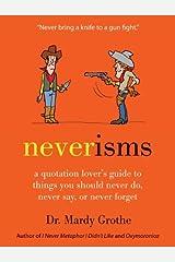 Neverisms Hardcover