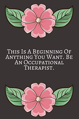 This Is A Beginning ~: Occupational Therapy Notebook / Occupational Therapy Gifts / 6x9 Journal - Putting the FUN in ... Planning, Occupational ... | Weekly Planner Schedule Book Organizer.