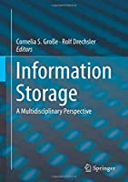 Information Storage: A Multidisciplinary Perspective Front Cover
