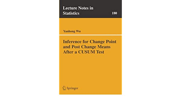 inference for change point and post change means after a cusum test wu yanhong