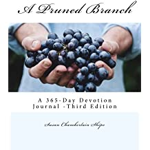 A Pruned Branch: A 365-Day Devotion Journal