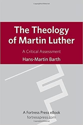 The theology of martin luther a critical assessment hans martin the theology of martin luther a critical assessment hans martin barth 9780800698751 amazon books fandeluxe Images