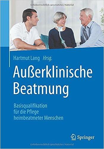 Außerklinische Beatmung: Basisqualifikation für die Pflege ...