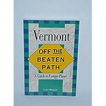 Vermont: Off the Beaten Path