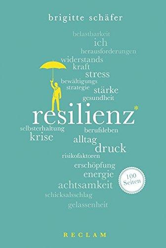 Resilienz. 100 Seiten (Reclam 100 Seiten)