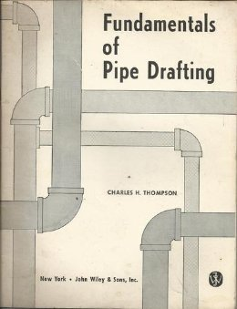 Fundamentals of Pipe Drafting