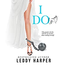 I Do(n't) Audiobook by Leddy Harper Narrated by Lillian Claire, Roberto Scarlato