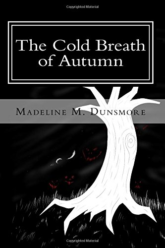The Cold Breath of Autumn