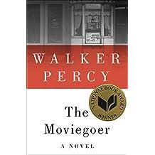 The Moviegoer: A Novel