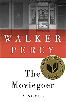The Moviegoer: A Novel by [Percy, Walker]