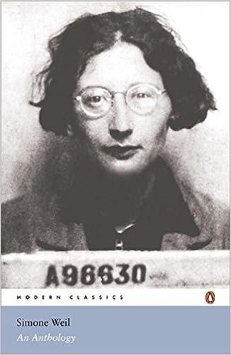 Réserver en téléchargement pdf Modern Classics Simone Weil an Anthology (Penguin Modern Classics) by Simone Weil PDF DJVU FB2