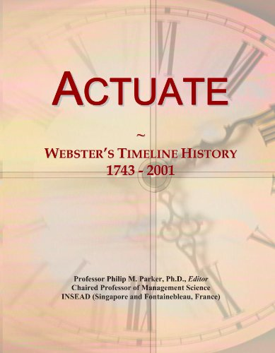 Actuate  Websters Timeline History  1743   2001
