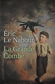 La Grande Combe, Le Nabour, Éric