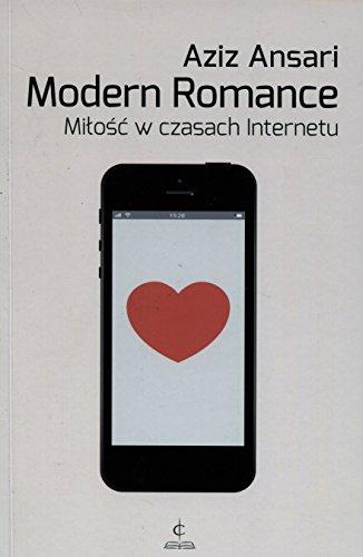 Modern Romance Milosc w czasach Internetu