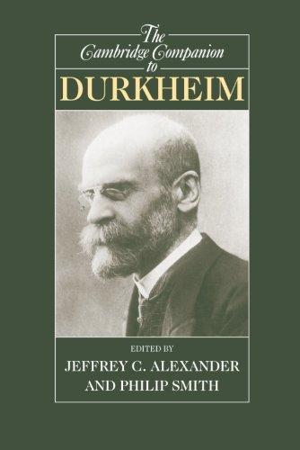 The Cambridge Companion to Durkheim (Cambridge Companions to Philosophy)
