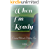 When I'm Ready: Coming Out and Finding Love (Shay & Brandy Book 1)