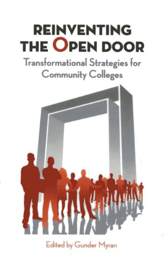Reinventing the Open Door: Transformational Strategies for Community Colleges