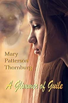 A Glimmer of Guile by [Thornburg, Mary Patterson]