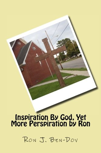 Inspiration By God, Yet More Perspiration by Ron: Amazon.es ...