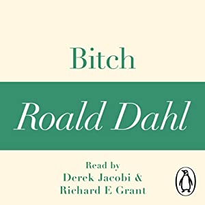 Bitch: A Roald Dahl Short Story Audiobook