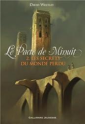 Le Pacte de Minuit, II:Les Secrets du Monde perdu