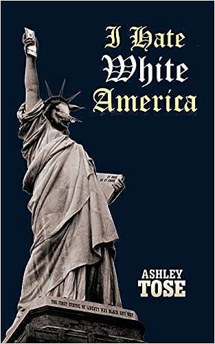 #i hate white america