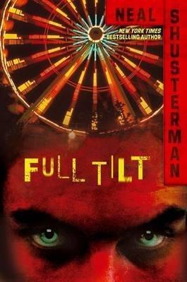 [( Full Tilt )] [by: Neal Shusterman] [Feb-2010]