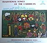 Traditional Songs of the Caribbean singers of National Dance Theatre Company of Jamaica, Barbados, Grenada, Haiti, Trinidad and Tobago