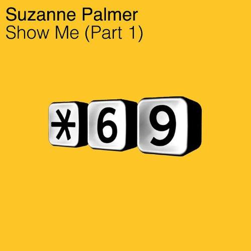 Show Me (Part 1)