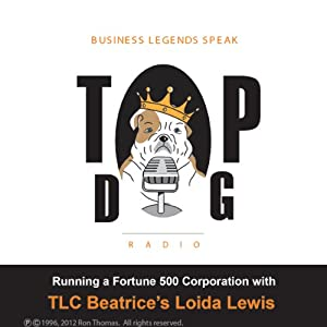 Running a Fortune 500 Corporation, with TLC Beatrice's Loida Lewis Radio/TV Program