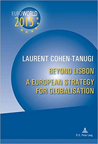 Beyond Lisbon: A European Strategy for Globalisation: With a