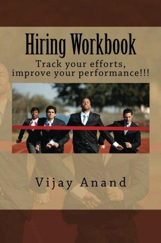 Download Hiring Workbook: Track your efforts, improve your performance!!! (Hiring Handbook) (Volume 2) pdf epub