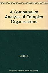 A Comparative Analysis of Complex Organizations