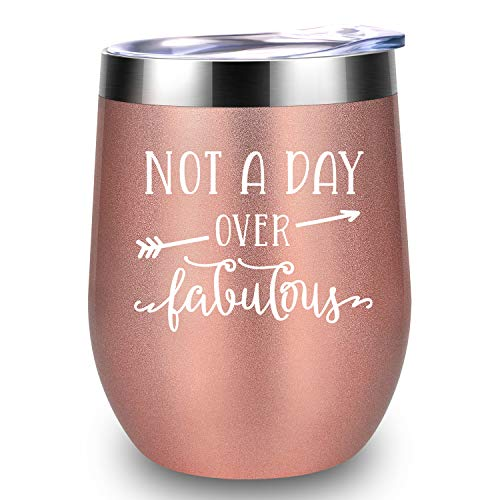 Not A Day Over Fabulous - LEADO Stainless Steel Insulated Wine Tumbler with Lid - Funny Novelty Birthday Mothers Day Retirement Gifts Ideas for Her Women - 30th 40th 50th 60th 70th Party Decorations