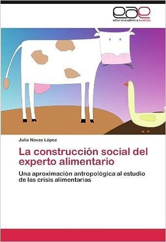 Amazon.com: La construcción social del experto alimentario ...