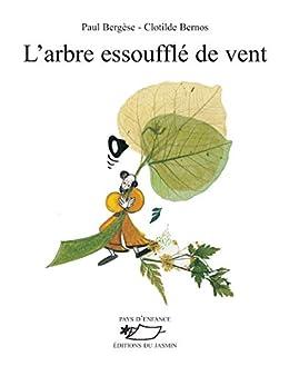 Amazoncom Larbre Essoufflé De Vent Poèmes Illustrés