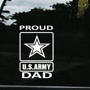 Army Proud Dad Vinyl Decal Stickers - Sticker Graphic - Auto, Wall, Laptop, Cell, Truck Sticker for Windows, Cars, Trucks ()