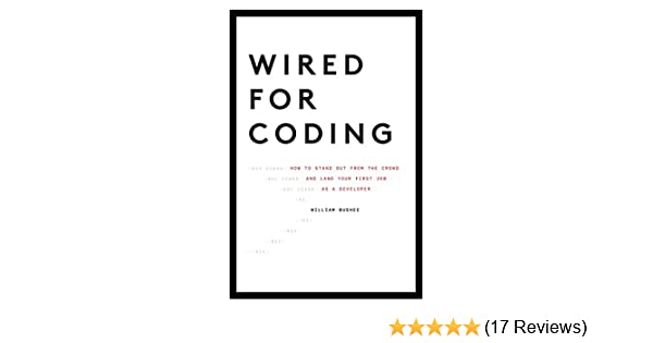 Amazon.com: Wired For Coding: How to Stand Out From The Crowd and ...