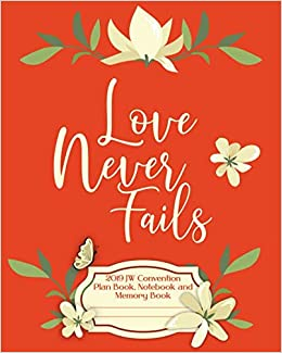 Love Never Fails 2019 JW Convention Plan Book, Notebook and