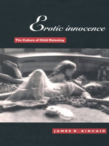 Erotic innocence the culture of child molesting kindle edition by erotic innocence the culture of child molesting by kincaid james fandeluxe Images