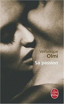 Sa passion par Olmi
