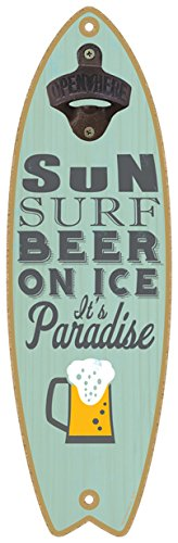 - SJT ENTERPRISES, INC. Sun. Surf. Beer on ice. It's Paradise. (Beer Image) Bottle Opener 5