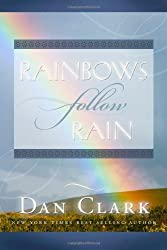 Rainbows Follow Rain